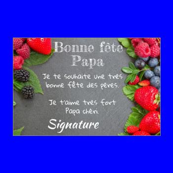 carte papa fete fruit rouge noir fraise ardoise framboise